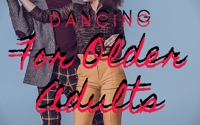 Dance For Older Adults – Is it possible?