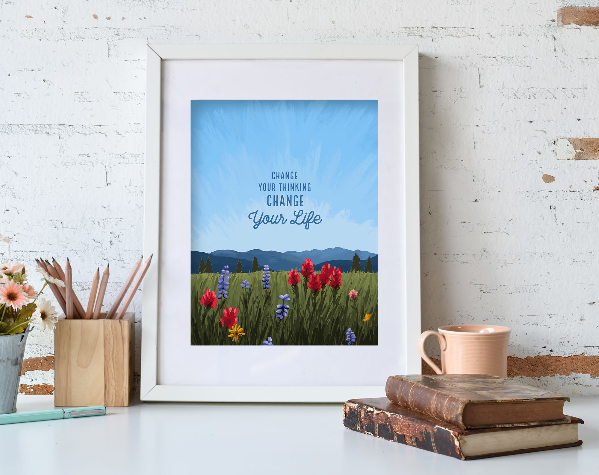 Change Your Thinking Change Your Life Art Print