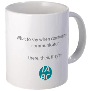 IABC Merchandise - Coffee Cup - 'What to say when comforting a communicator: there, their, they're