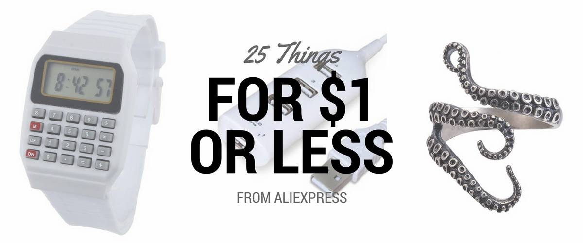 Cheapest Products from AliExpress: 25 Things for $1 or less