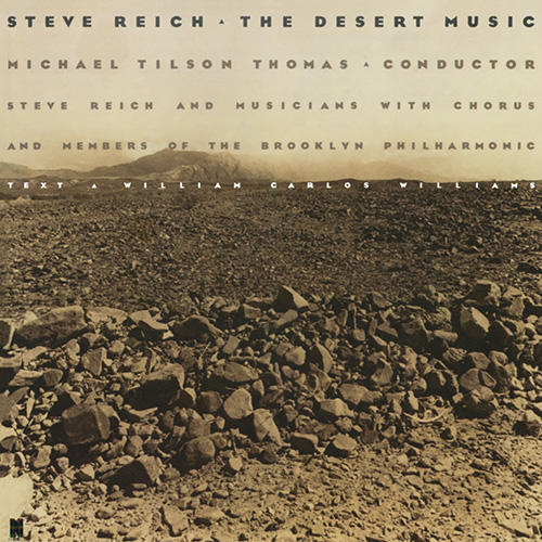 Steve Reich - The Desert Music