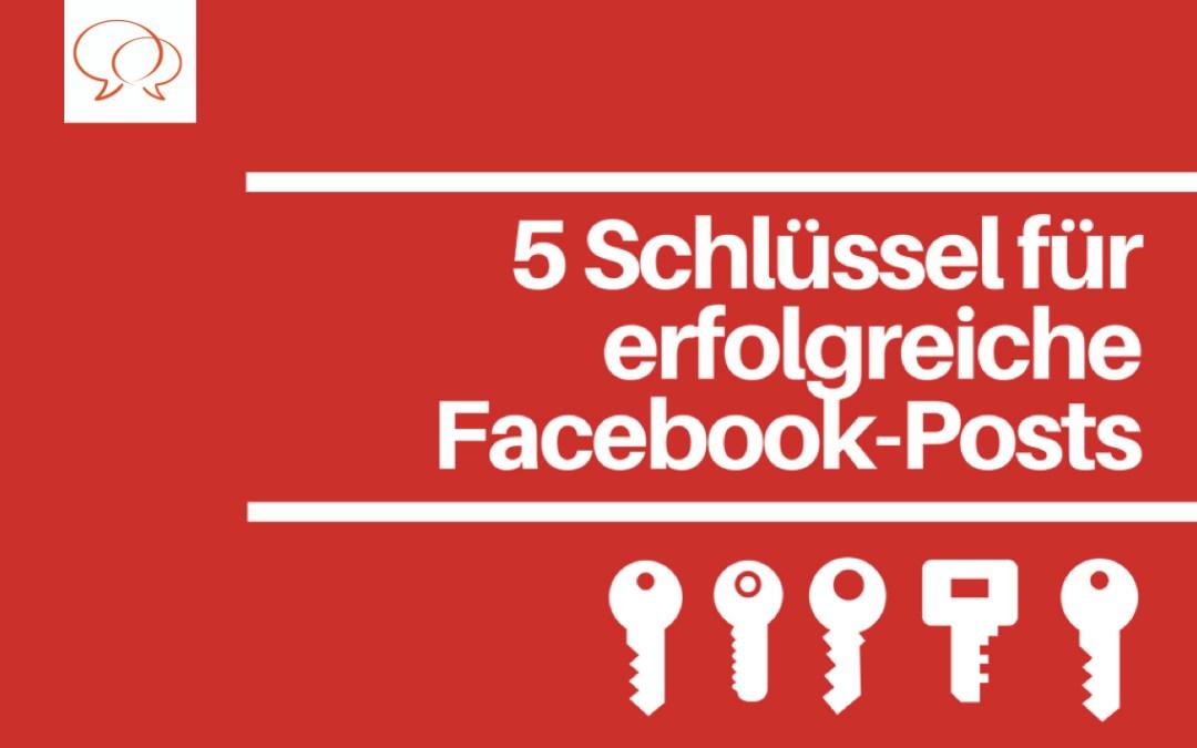 5 Schlüssel für erfolgreiche Facebook-Posts