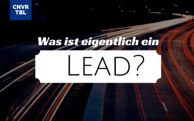 Was ist eigentlich ein Lead?