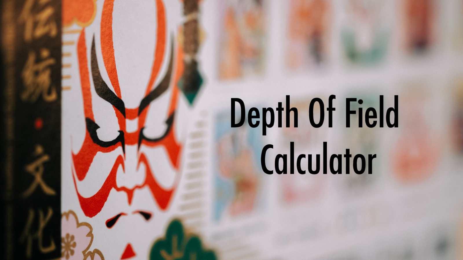 Depth of Field Calculator with Camera Equivalency Calculator