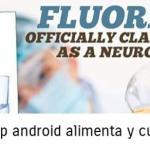 El fluoruro es clasificado oficialmente como una neurotoxina por el más prestigioso diario médico del mundo