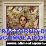 9 COSAS QUE DEBE SABER SOBRE EL TRASTORNO DE ACUMULACIÓN