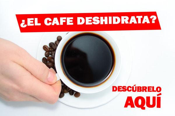 el cafe deshidrata