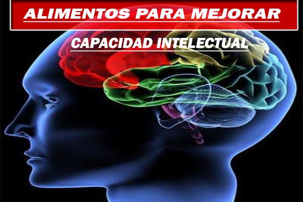 alimentos para mejorar la capacidad intelectual