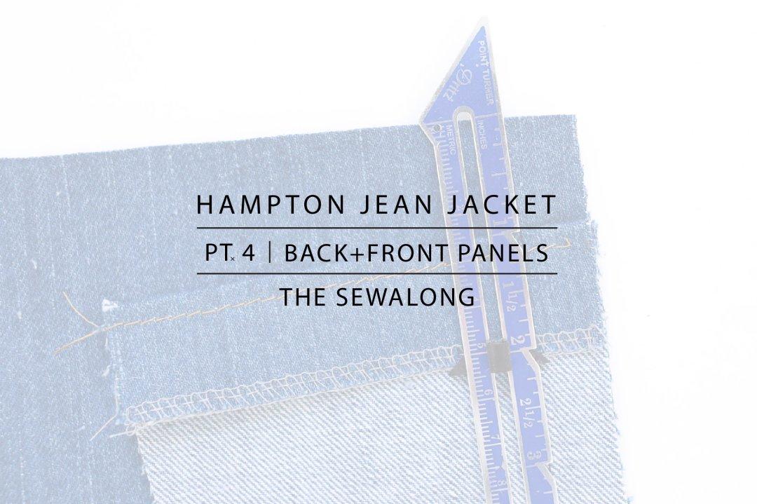 Hampton Jean Jacket Sewalong Pt. 4