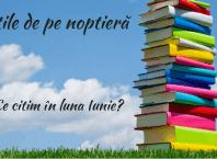 Cărțile de pe noptieră - iunie
