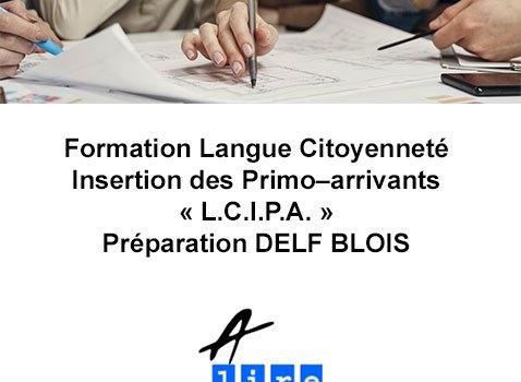 Formation Langue Citoyenneté Insertion des Primo–arrivants blois