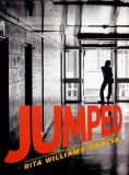 Jumped, by Rita Williams-Garcia