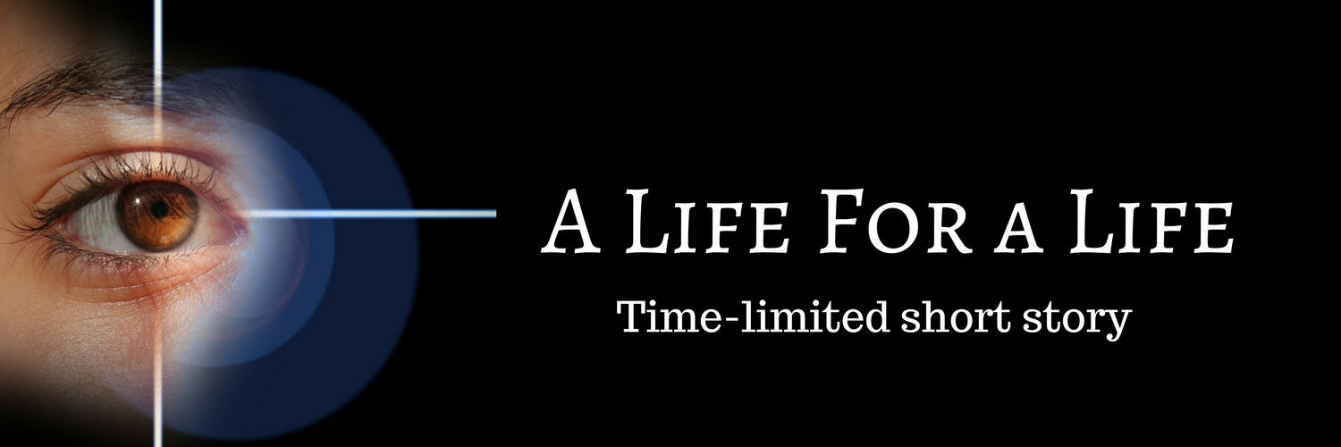A Life for a Life May 2018