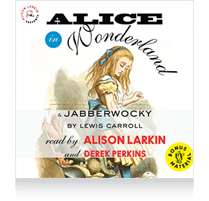 Alice in Wonderland and Jabberwocky Audiobook and Download