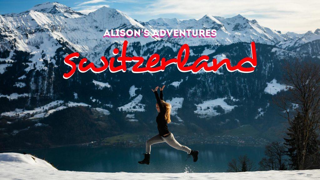 Alison's Adventures Switzerland