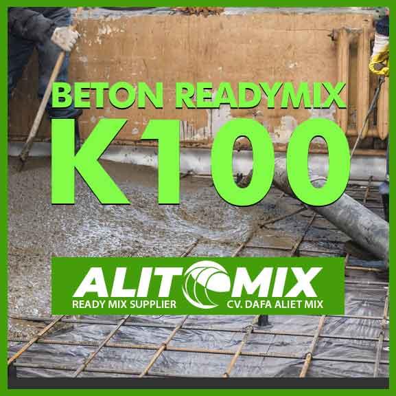 Readymix Beton Mutu K 100