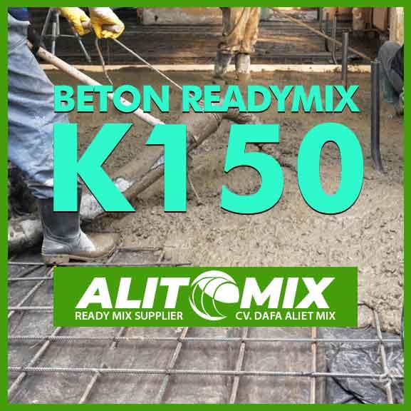 Readymix Beton Mutu K 150
