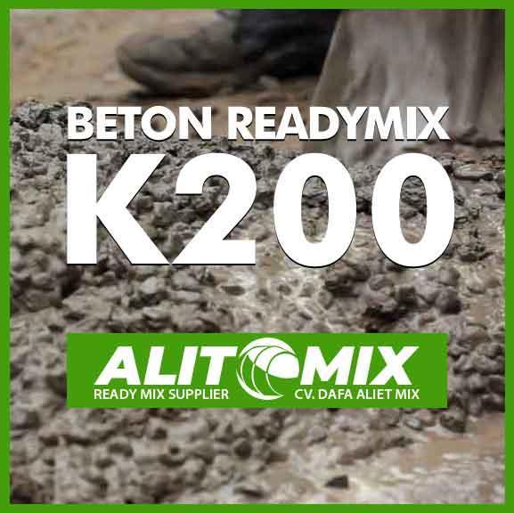 Campuran Beton Mutu K 200