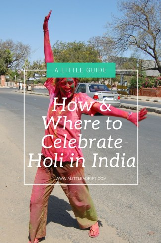 How and Where to Celebrate Holi in India