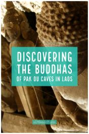 Discovreing the Buddhas of Pak Ou Caves in Laos