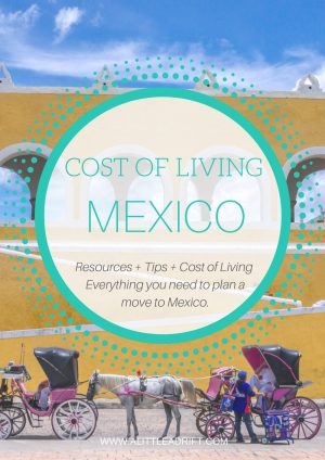 cost of living in Mexico