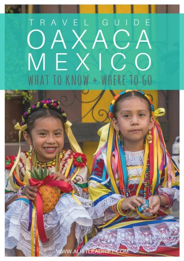 traveling oaxaca mexico