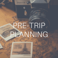 Pre-trip planning advice and tips