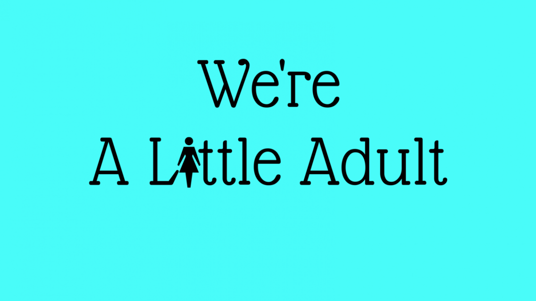 We're A Little Adult - Facebook Group