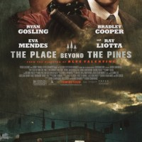The Place Beyond The Pines (2013) : Fate – Life Journey Between Motorcycle Stunt and Rookie Cop