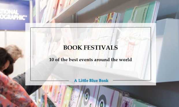 Book festivals - 10 of the best events around the world