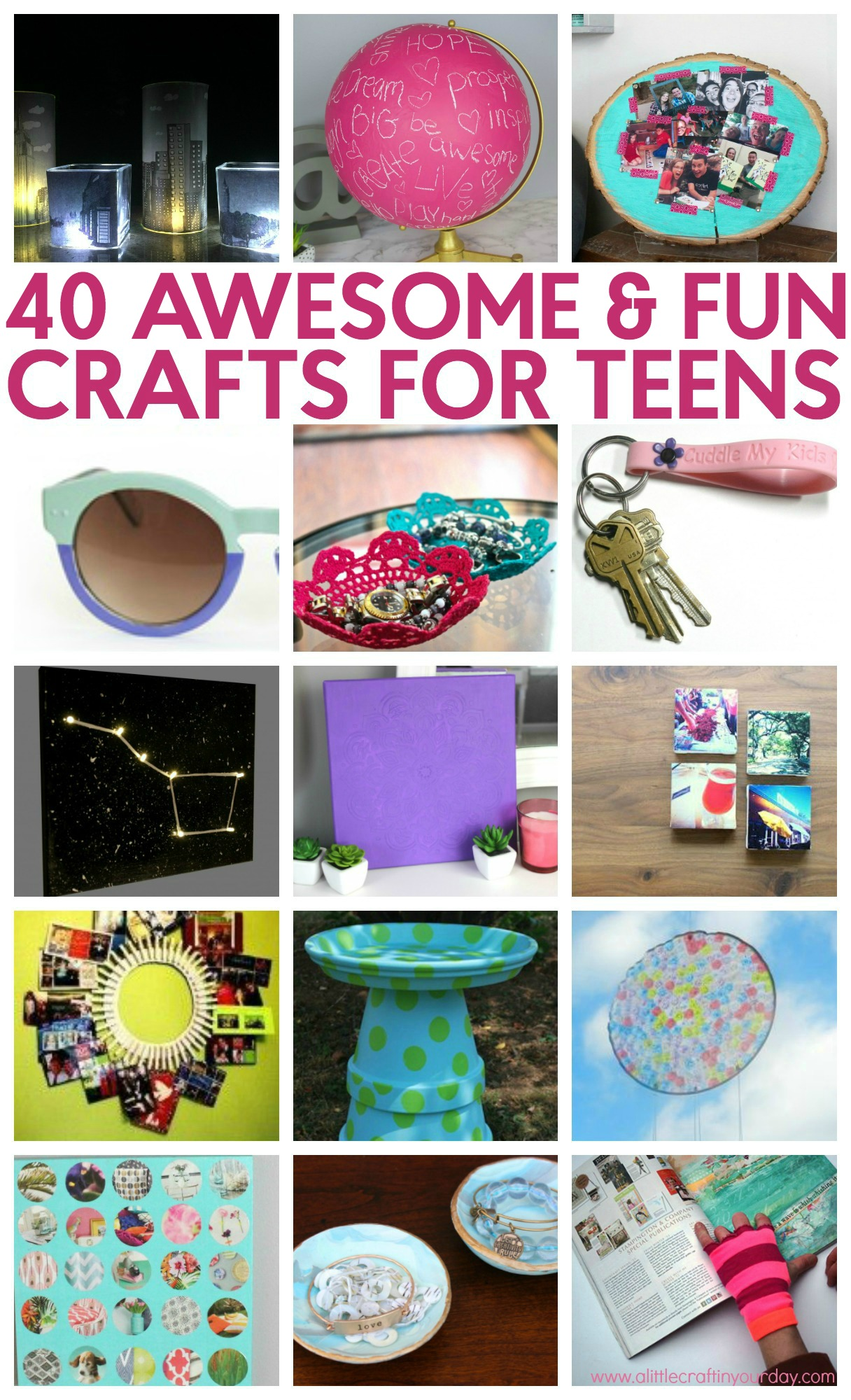 40 Awesome Teen Crafts