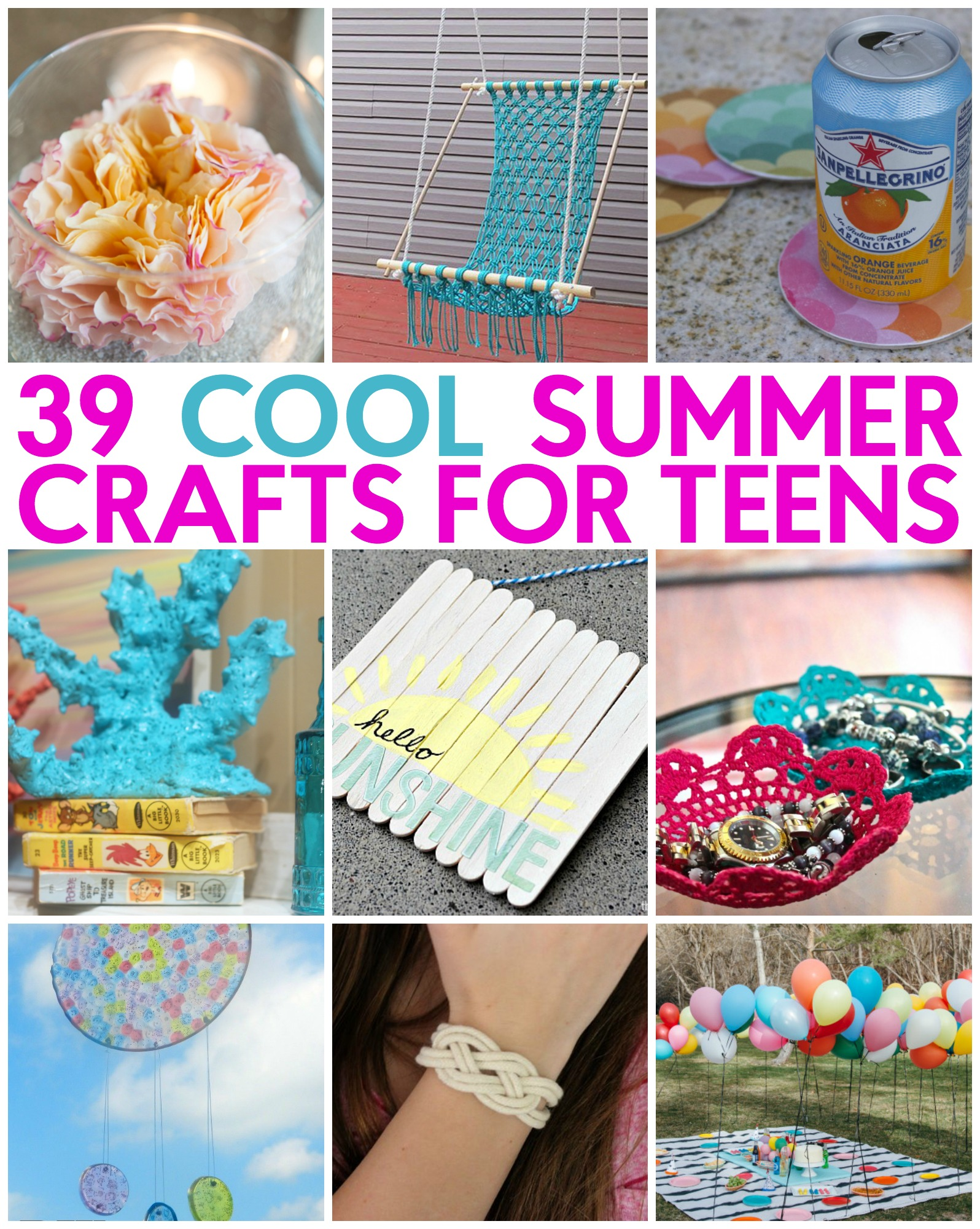 39 Great Teen Summer Crafts