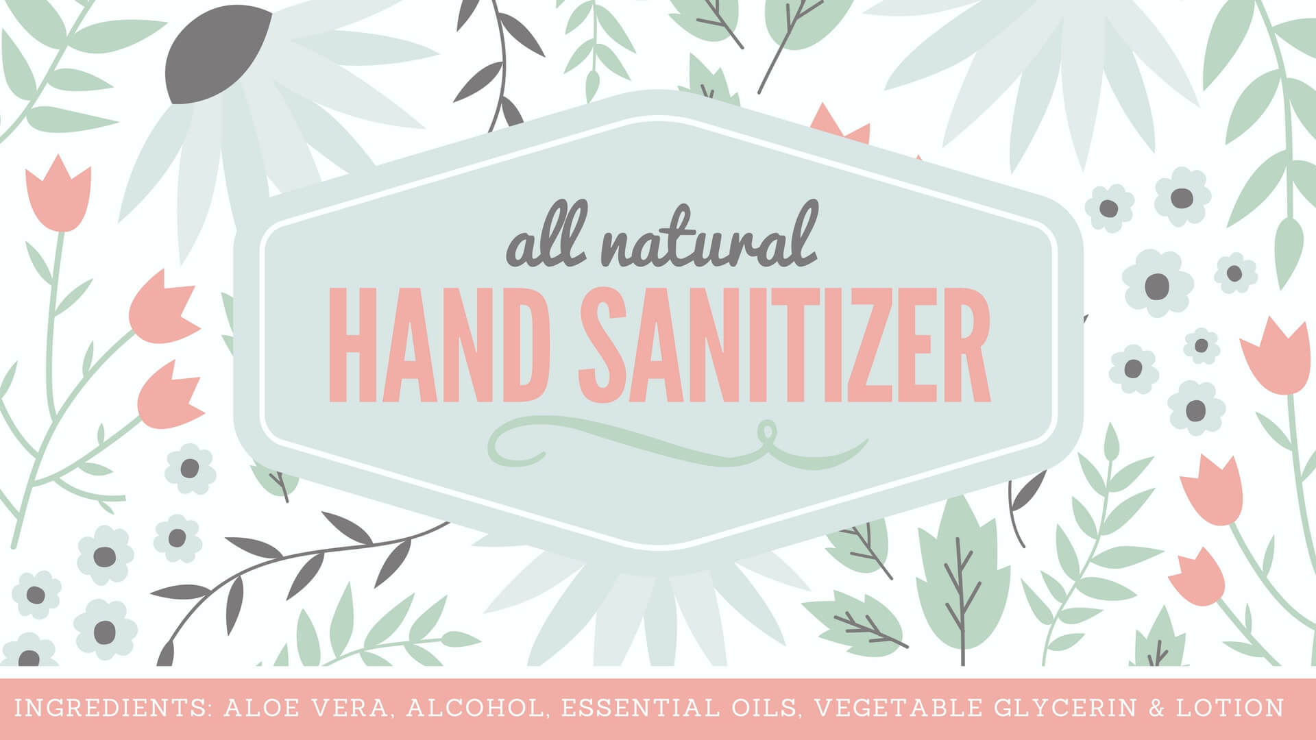 All Natural Hand Sanitizer Recipe