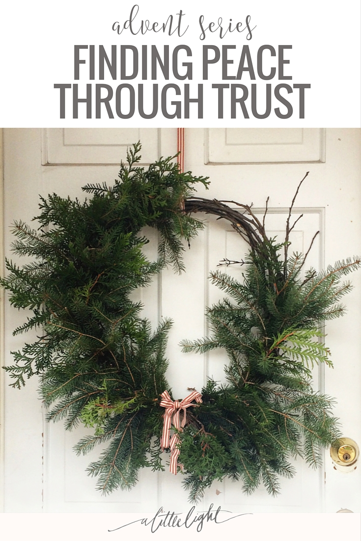 Finding Peace Through Trust (Advent Series)