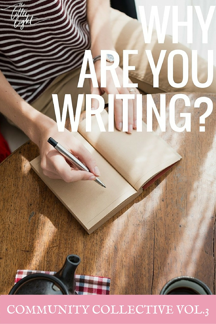 Why Are You Writing? (Community Collective Vol. 3)