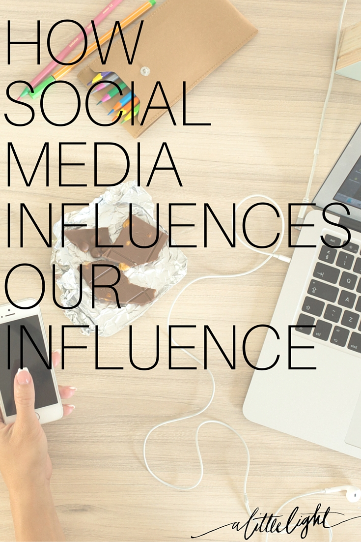 How Social Media Influences Our Influence