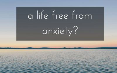 A life free from anxiety?