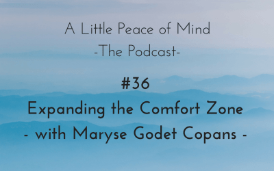 Episode 36: Expanding the Comfort Zone with Maryse Godet Copans