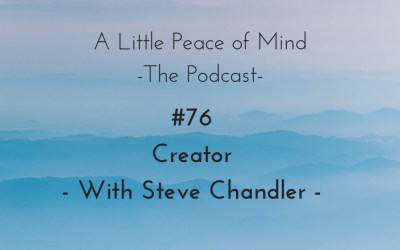Episode 76: Creator with Steve Chandler