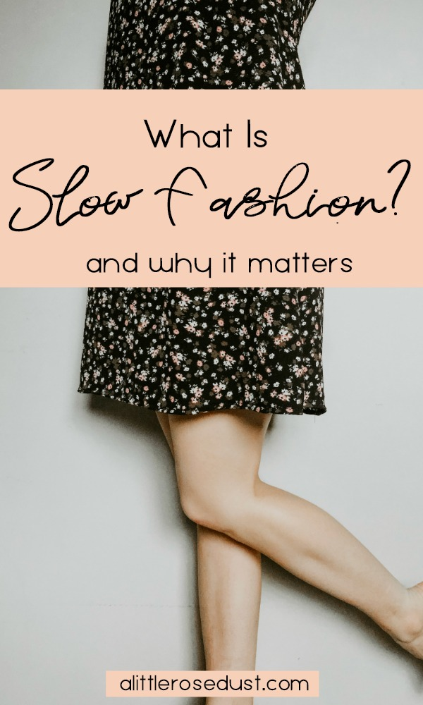 what is slow fashion