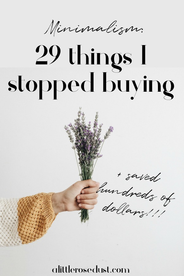 29 things I stopped buying
