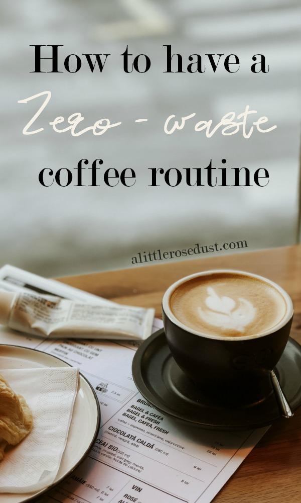 zero waste coffee routine