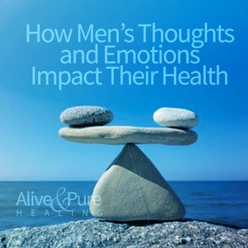 How Men's Thoughts and Emotions Impact Their Health