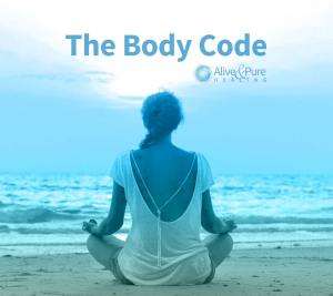 The Body Code | Alive and Pure Healing