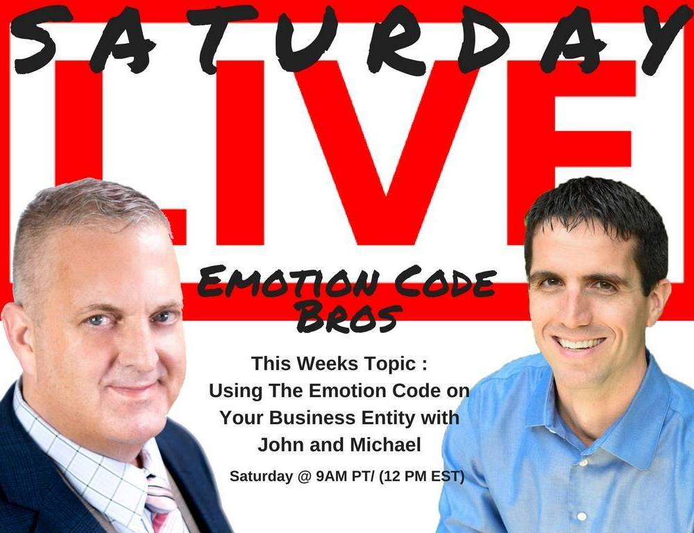 Episode #6 Emotion Code Bros Show Trapped Emotion in Your Business Michael Losier & John Inverarity