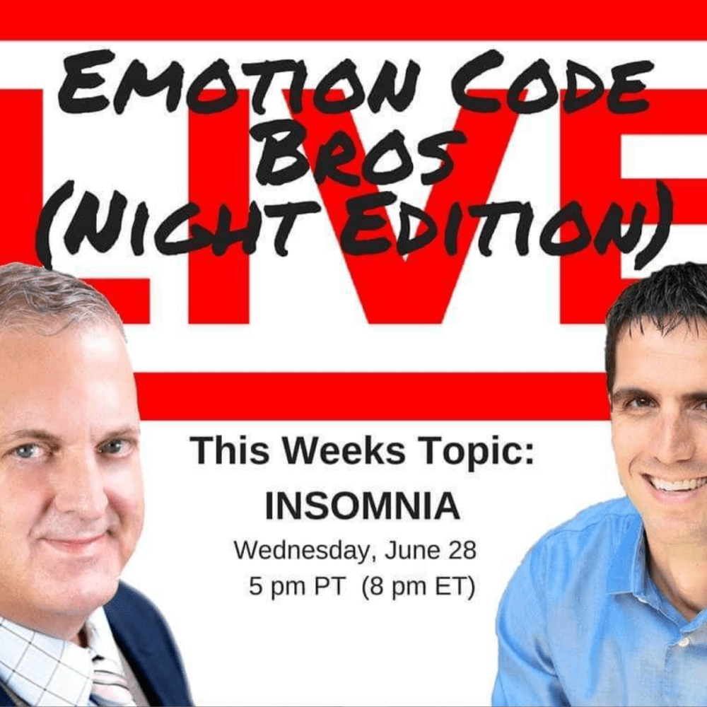 Episode #7 Emotion Code Bros – NIGHT Edition. INSOMNIA? Watch how the Emotion Code can Help.