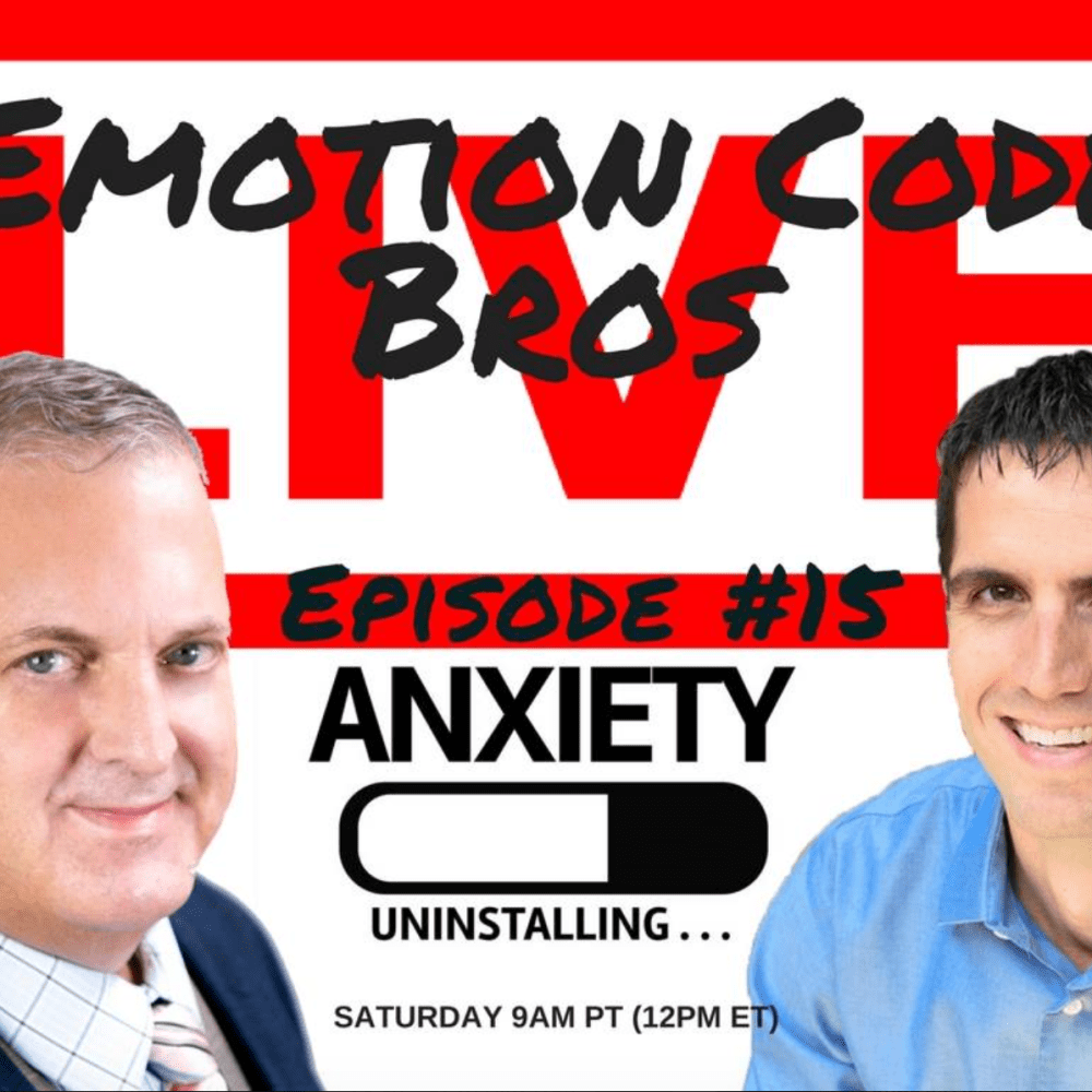 Episode #15 Feel anxious in public or in general? The Emotion Code Bros give a live Emotion Code session.