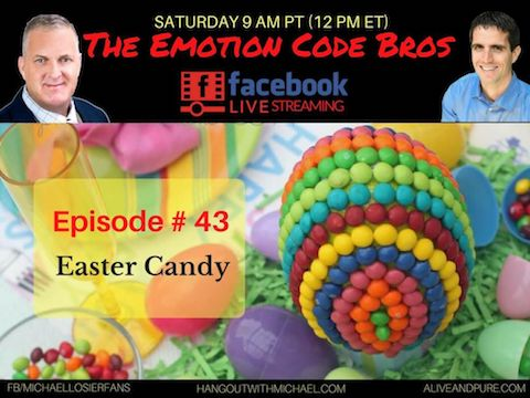 Episode #43 Easter Candy and the Emotion Code with Michael Losier and John Inverarity