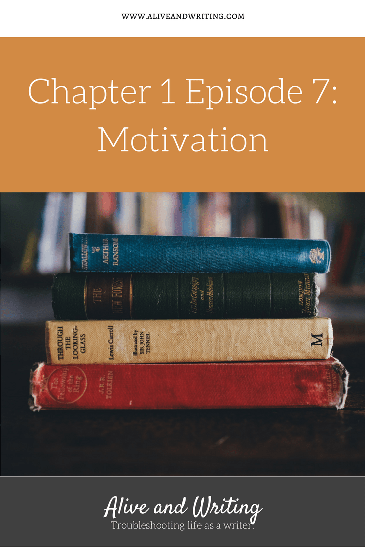 Alive and Writing Chapter 1 Episode 7 Motivation