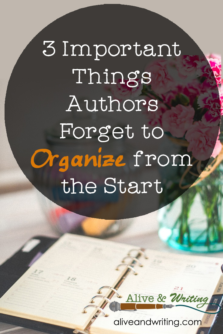 3 Important Things Authors Forget to Organize from the Start